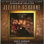 Jeffrey Osborne - Only Human (2012)  CD Expanded Edition  NEW/SEALED  SPEEDYPOST