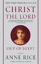 Christ the Lord: Out of Egypt: A Novel, Anne Rice, Good,  Book