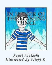 In Honor of the Flaming Prince : From the Meadows of Hidden Treasures by...