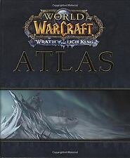 World of the Warcraft Atlas: Wrath of the Lich King Brady Games - World of Warc