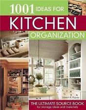 1001 Ideas for Kitchen Organization : The Ultimate Source Book for Storage...
