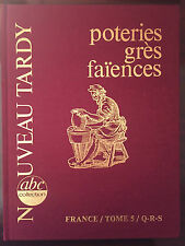Tardy : Poteries grès faïences : France Tome 5