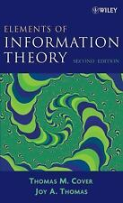 Elements of Information Theory Vol. 1 by Thomas M. Cover and Joy A. Thomas...
