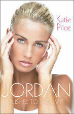 "Jordan: Pushed to the Limit, Katie Price, ""AS NEW"" Book"