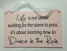 "Pink Wooden ""Dance in the Rain"" Quote Plaque"