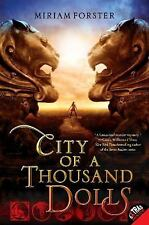 City of a Thousand Dolls (Bhinian Empire) by Forster, Miriam