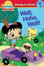 Wait, Hoho, Wait! (Ready-To-Read - Level 1) - VeryGood  - Paperback