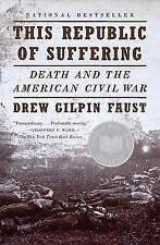 This Republic of Suffering: Death and the American Civil War Vintage Civil War