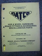 Rare Orignal 1984 Batco Hub & wheel Brake Fittings Parts booklet