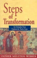 Steps of Transformation : An Orthodox Priest Explores the Twelve Steps by...