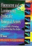Fluorescent and Luminescent Probes for Biological Activity: A Practica-ExLibrary