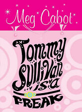 Tommy Sullivan is a Freak, Meg Cabot