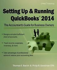 Setting Up & Running QuickBooks 2014: The Accountant?s Guide for Business Owners