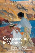 Companions in Wonder ~ Children and Adults Exploring Nature Together (2012)