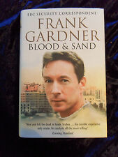 Blood and Sand by Frank Gardner (Hardback, 2006)