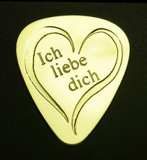 ICH LIEBE DICH - I LOVE YOU - Solid Brass Guitar Pick, Acoustic, Electric, Bass