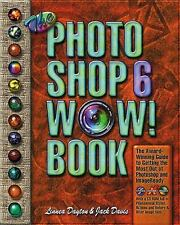 The Photoshop 6 WOW! Book by Linnea Dayton & Jack Davis 2002 NEW with sealed CD
