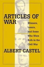 Articles of War: Winners, Losers, (and Some Who Were Both) During the Civil War