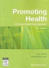 Promoting Health: A Primary Health Care Approach 4th Ed; Lyn Talbot, Like NEW