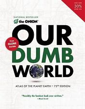 Our Dumb World The Onion Paperback