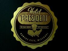 Hotel President KANSAS CITY Missouri USA * Old Luggage Label Kofferaufkleber