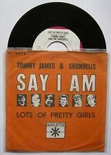 "7"" Tommy James And The Shondells ‎– Say I Am Rare Holland Ps 1966 Rock & Roll"