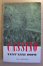 Cassino vent'anni dopo - Testimonianze - SEL editrice 1964 - Seconda G. Mondiale