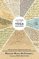 Letters from the Yoga Masters: Teachings Revealed through Correspondence from Pa