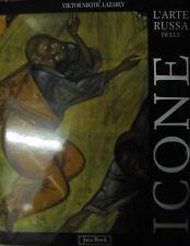 L'ARTE RUSSA DELLE ICONE, V. Nikitic Lazarev, Jaca Book 1996 **SLB7