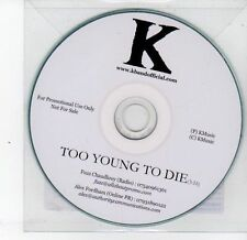 (DS264) K, Too Young To Die - DJ CD