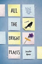 ALL THE BRIGHT PLACES by Jennifer Niven (2015) NEW teen fiction book HB/DJ death