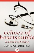 Echoes of Heartsounds: A Memoir of Healing-ExLibrary