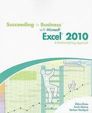 Succeeding in Business with Microsoft  Office Excel  2010: A Problem-Solving App