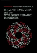 Polycythemia Vera and the Myeloproliferative Disorders