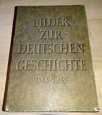 DDR Schul-Lehrbuch Gebunden von 1955 Bilder zur deutschen Geschichte 1848-1945