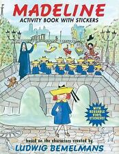 Madeline: Madeline : Activity Book with Stickers by Ludwig Bemelmans (2012,...
