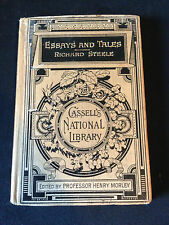 "Cassells National Library ""Essays And Tales Richard Steele"" Henry Morley 1900's"