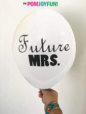Future MRS Bachelorette Party Balloons that are 11 Inch Balloons. Pack of 6