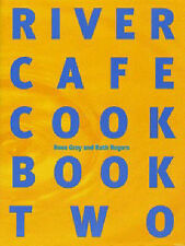 The River Cafe Cookbook: Bk. 2, Rogers, Ruth, Gray, Rose