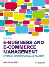 E-Business and E-Commerce Management: Strategy, Implementation and Practice (4th