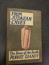 FROM JUDAEAN CAVES by ROBERT LEANEY ** 1961 1st EDITION HARDBACK **