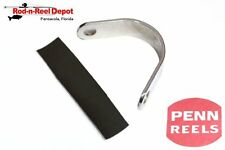 PENN PART NEW REPLACEMENT ROD BRACE #056-117 117 14/0 118 16/0 I130 1183902
