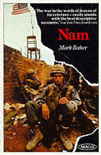 unknown NAM: VIETNAM WAR IN THE WORDS OF THE MEN AND WOMEN WHO FOUGHT THERE (ABA