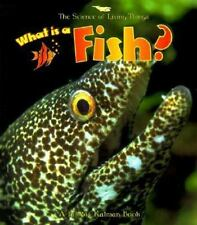 What Is A Fish? (Turtleback School & Library Binding Edition) (Science of Living