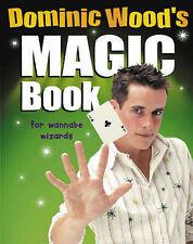 Dominic Wood's Magic Book, Wood, Dominic