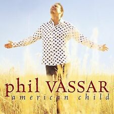 American Child -- Phil Vassar -- Brand New Country Music CD