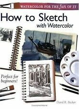 Watercolor for the Fun of It - How to Sketch with Watercolor-ExLibrary