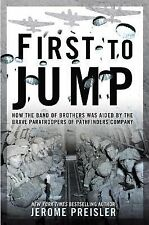 First to Jump: How the Band of Brothers was Aided by the Brave Paratroopers of