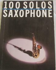 100 Solos Saxophone, Graded Saxophone Solos for Players all Standards