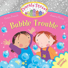 Sparkle Street Bubble Trouble BRAND NEW BOOK by Vivian French (Paperback, 2011)